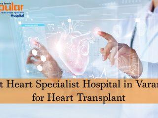 Best-Heart-Specialist-Hospital-in-Varanasi-for-Heart-Transplant